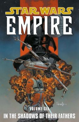 Star Wars Empire, Volume 6: In the Shadows of Their Fathers