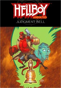 Hellboy Animated, Volume 2: The Judgement Bell