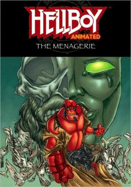 Hellboy Animated, Volume 3: The Menagerie