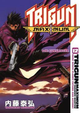 Trigun Maximum, Volume 12: The Gunslinger