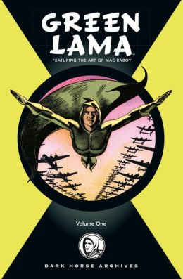 The Complete Green Lama, Volume 1