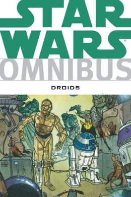 Star Wars Omnibus: Droids