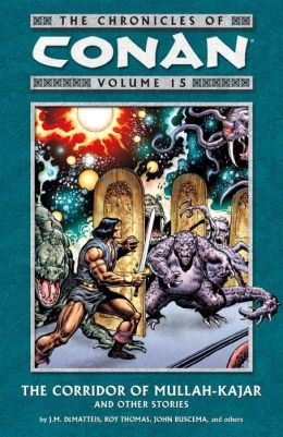 The Chronicles of Conan, Volume 15: Valley of Forever Night and Others Stories