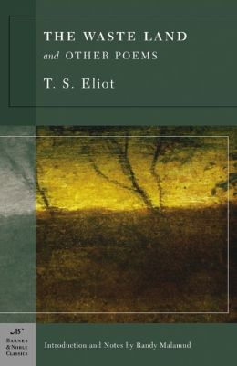 The Waste Land and Other Poems (Barnes & Noble Classics Series)