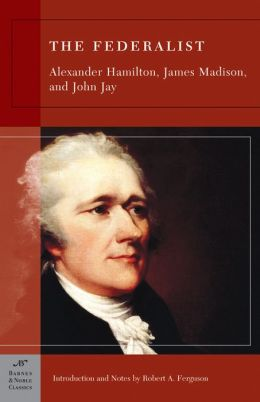 The Federalist (Barnes & Noble Classics Series)