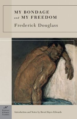 My Bondage and My Freedom (Barnes & Noble Classics Series)