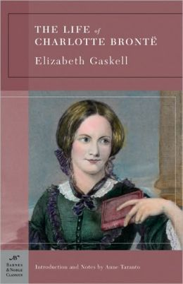 The Life of Charlotte Brontë (Barnes & Noble Classics Series)
