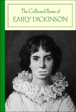 The Collected Poems of Emily Dickinson (Barnes & Noble Classics Series)