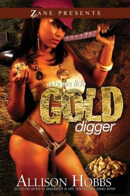 A Bona Fide Gold Digger (Zane Presents Series)