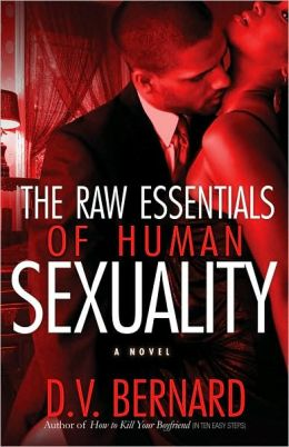 Raw Essentials of Human Sexuality