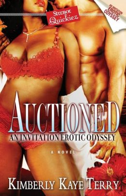 Auctioned: An Invitation Erotic Odyssey (Strebor Quickiez Series)