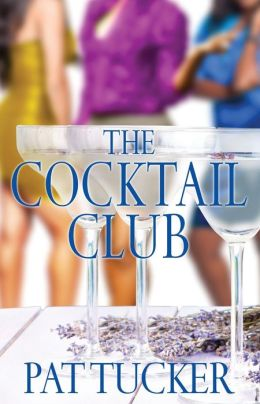 The Cocktail Club: A Novel