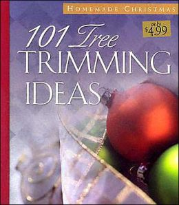 101 Tree Trimming Ideas