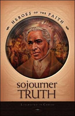 Sojourner Truth: Liberated in Christ