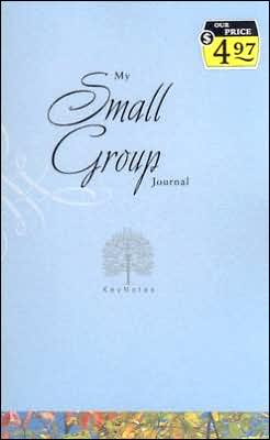 Keynotes: My Small Group Journal