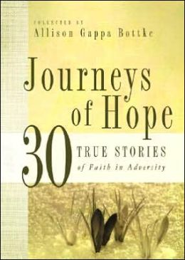 Journeys of Hope: 30 True Stories of Faith in Adversity