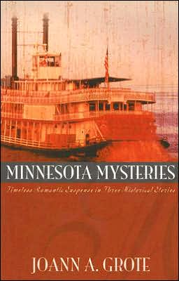 Minnesota Mysteries: Timeless Romantic Suspense in Three Historical Stories