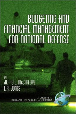 Budgeting And Financial Management For National Defense (Hc)