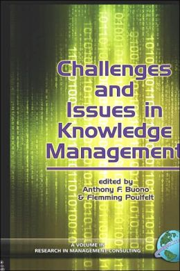 Challenges And Issues In Knowledge Management (Hc)