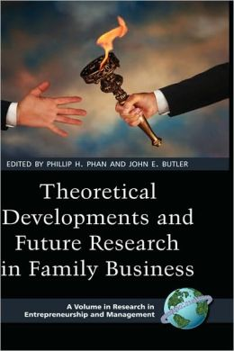 Theoretical Developments And Future Research In Family Business (Hc)