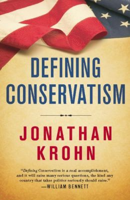 Defining Conservatism: The Principles That Will Bring Our Country Back