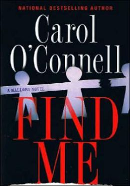 Find Me (Kathleen Mallory Series #9)