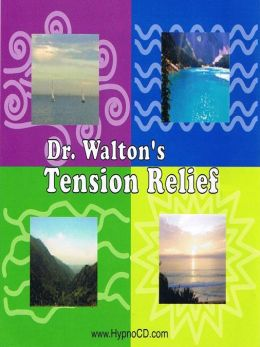 Dr. Walton's Tension Relief