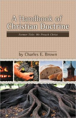 A Handbook Of Christian Doctrine