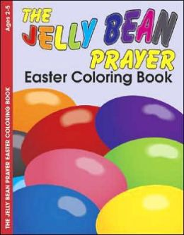 The Jelly Bean Prayerb - E4637 Easter Coloring Book