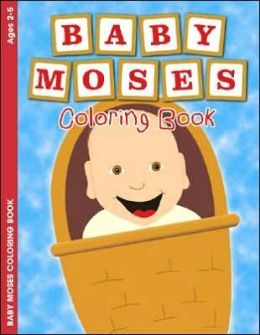 Baby Moses Coloring Book