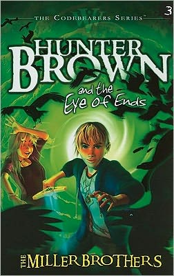 Hunter Brown and The Eye of The End's