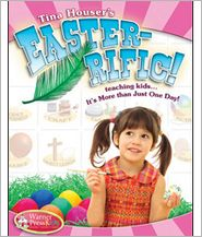 Easter-Ific: Teaching Kids...It's More Than Just One Day!