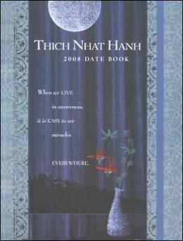2008 Thich Nhat Hanh Engagement Calendar