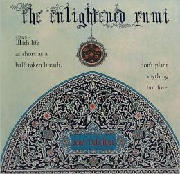 The Enlightened Rumi
