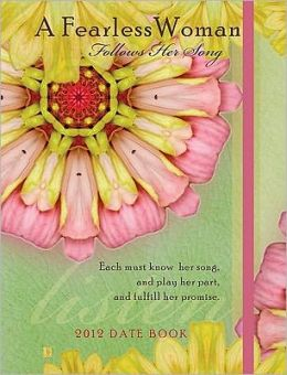 2012 Fearless Woman Datebook Calendar