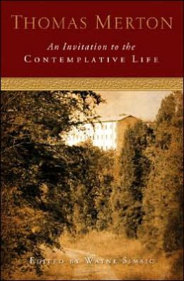 Invitation to the Contemplative Life