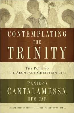 Contemplating the Trinity: The Pat to the Abundant Christian Life