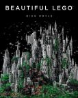 Book Cover Image. Title: Beautiful LEGO, Author: Mike Doyle