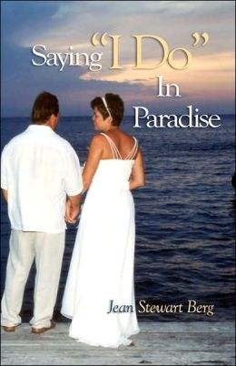 Saying I Do in Paradise
