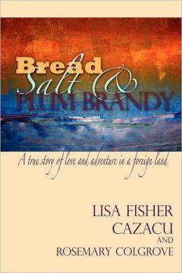 Bread Salt & Plum Brandy