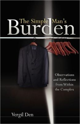 The Simple Man's Burden