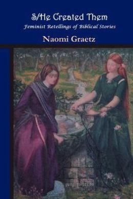 S/He Created Them, Feminist Retellings Of Biblical Stories