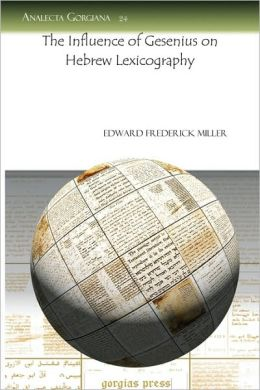 The Influence Of Gesenius On Hebrew Lexicography