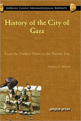 History Of The City Of Gaza