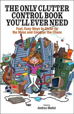 Only Clutter Control Book You'll Ever Need