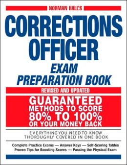 Normal Hall's Corrections Officer Exam Preparation Book