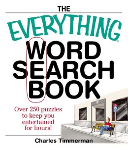 Everything Word Search Book: Over 250 Puzzles to Keep You Entertained for Hours!
