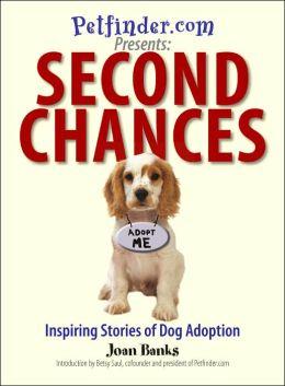 Second Chances: Inspiring Stories of Dog Adoption