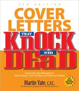 Cover Letters That Knock 'Em Dead