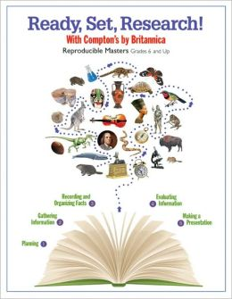 Ready, Set, Research!: With Compton's by Britannica: Reproducible Masters, Grades 6 and Up